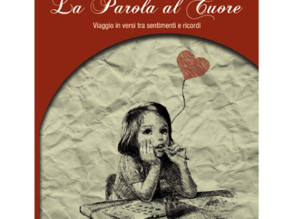 """Venerdì 13 marzo 2015 – Ore 18.00 – Presentazione del libro """"La Parola al Cuore"""" di Alfonso Gargano"""