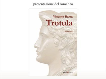 Venerdì 20 febbraio 2015 – Ore 18.00 – Presentazione del romanzo TROTULA